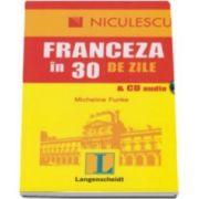 Micheline Funke, Franceza in 30 de zile cu CD Audio