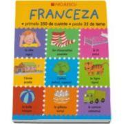 Catherine Bruzzone, Franceza - primele 350 de cuvinte - peste 35 de teme. Editie Ilustrata