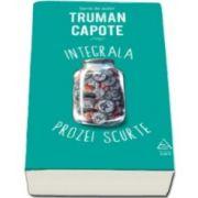 Integrala prozei scurte (Truman Capote)