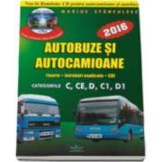 Marius Stanculescu, Intrebari de examen 2016 explicate pentru obtinerea permisului auto Autocamioane si Autobuze. Categoriile C, CE, D, C1, D1 (Contine CD cu teorie si 750 de intrebari)