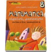 Anton Negrila, Matematica 2000 Consolidare 2015-2016 algebra, geometrie clasa a VIII-a partea a II-a, semestrul 2 (Editia a IV-a, revizuita)