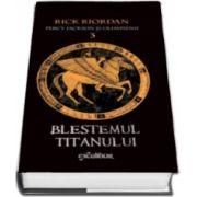 Rick Riordan, Percy Jackson si Olimpienii. Blestemul Titanului - Cartea a III-a