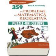 Boris A. Kordemsky, Puzzle-uri celebre. 359 de probleme de matematica recreativa. Colectia Biblioteca de Matematica