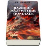 E. E. Messner, Razboiul razvratirii mondiale