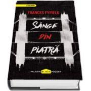 Frances Fyfield, Sange din piatra - Colectia Paladin Black Pocket