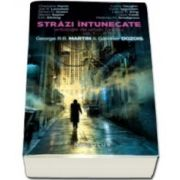 George R. R. Martin, Strazi intunecate - antologie de urban fantasy - Volumul 1