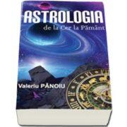 Valeriu Panoiu, Astrologia de la Cer la Pamant