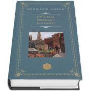 Hermann Hesse, Cele mai frumoase povestiri. Editia Hardcover