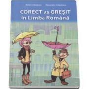 Alexandra Cretulescu, Corect vs Gresit in Limba Romana prin 300 de grile (aprofundate si autoevaluare). Gimnaziu-Liceu-Invatamant superior
