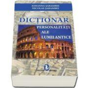 Dictionar - Personalitati ale lumii antice - Editia a IV-a