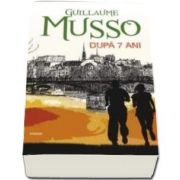 Musso Guillaume, Dupa 7 ani
