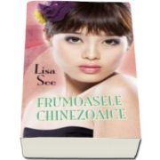 Lisa See, Frumoasele chinezoaice