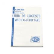 Ghid de Urgente Medico-Judiciare (Volumul 6)