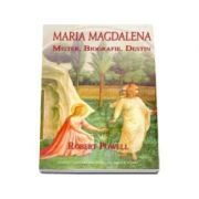 Maria Magdalena. Mister. Biografie. Destin