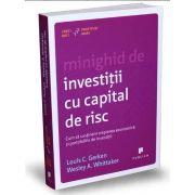 Louis C. Gerken, Minighid de investitii cu capital de risc. Cum sa sustinem cresterea economica si portofoliile de investitii