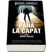 Michael Connelly, Pana la capat - Seria Mickey Haller