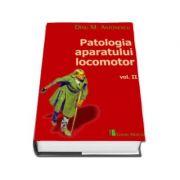 Patologia aparatului locomotor, volumul II