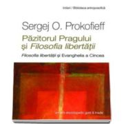 Sergej O. Prokofieff, Pazitorul Pragului si Filosofia libertatii