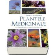 Markus Sommer, Plantele medicinale. De la remedii naturiste la medicina