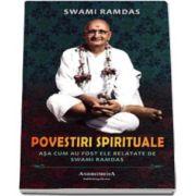 Swami Ramdas, Povestiri spirituale. Asa cum au fost ele relatate de Swami Ramdas
