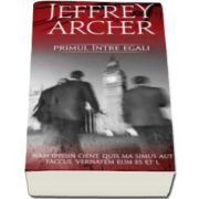 Jeffrey Archer, Primul intre egali
