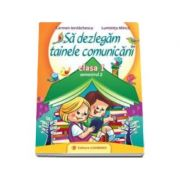 Carmen Iordachescu, Sa dezlegam tainele comunicarii clasa I, semestrul II. Auxiliar elaborat dupa manualul editurii CD Press
