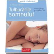 Tatjana Cronlein, Tulburarile somnului. Cunoasterea si tratarea lor