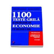 1100 Teste grila si probleme de economie cu rezolvari. Bacalaureat, Admitere, Licenta