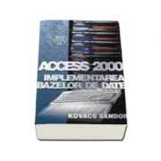 Access 2000 - implementarea bazelor de date