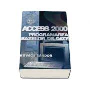 Access 2000 - programarea bazelor de date