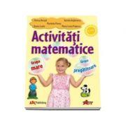 Activitati matematice - grupa mare si pregatitoare (Florica Ancuta)