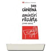 Dan Capatina, Amintiri razlete (1943-2015) - Desene de Dan Perjovschi
