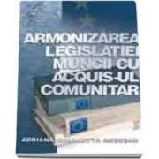 Adriana Georgetta Mesesan, Armonizarea legislatiei muncii cu acquis-ul comunitar