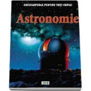 Sue Becklake, Astronomie. Enciclopedia pentru toti copiii