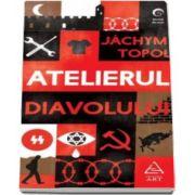Jachym Topol, Atelierul Diavolului