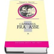 Theophille Gautier, Capitanul Fracasse. Volumul II. Biblioteca pentru toti copiii