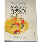 Mario Vargas Llosa, Civilizatia spectacolului