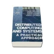 Distributed computing and systems. A practical approach