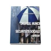 Dreptul Muncii si Securitatii Sociale - sinteze (reeditata)