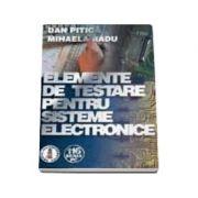 Elemente de testare pentru sisteme electronice