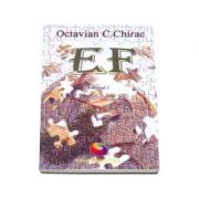 Esenta fericirii (volumul I) - Octavian Cristian Chirac