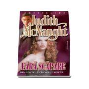 Fara scapare - Judith McNaught