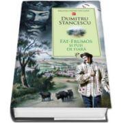 Dumitru Stancescu, Fat-Frumos si puii de fiara - Colectia Biblioteca pentru toti copiii