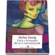 Stefan Zweig, Frica. Scrisoare de la o necunoscuta