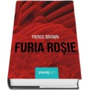 Pierce Brown, Furia Rosie