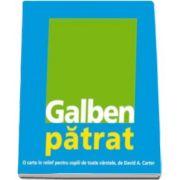 David. A Carter, Galben patrat - O carte in relief pentru copiii de toate varstele