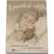 Margery Williams, Iepurele de catifea - (Editie Hardcover)