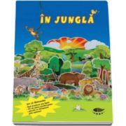 In jungla. Joc si distractie - Varsta recomandata 5-10 ani