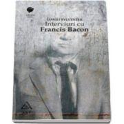 David Sylvester, Interviuri cu Francis Bacon - Brutalitatea realitatii