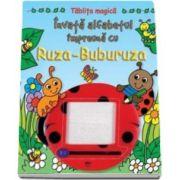 Invata alfabetul impreuna cu Ruza-Buburuza. Tablita magica - Varsta recomandata 4-6 ani
